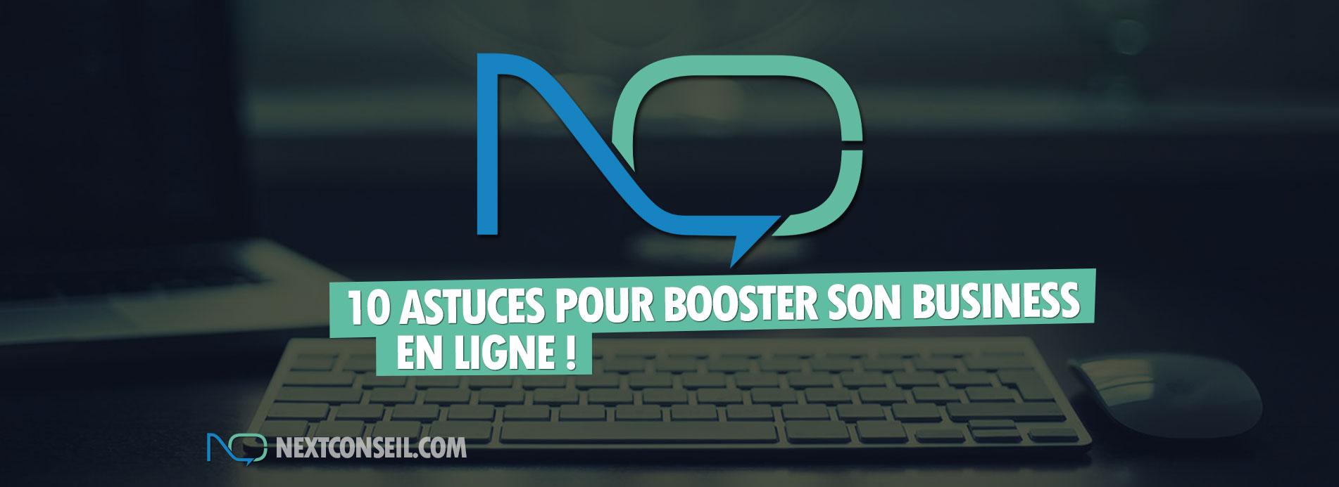 10 astuces pour booster son business en ligne !