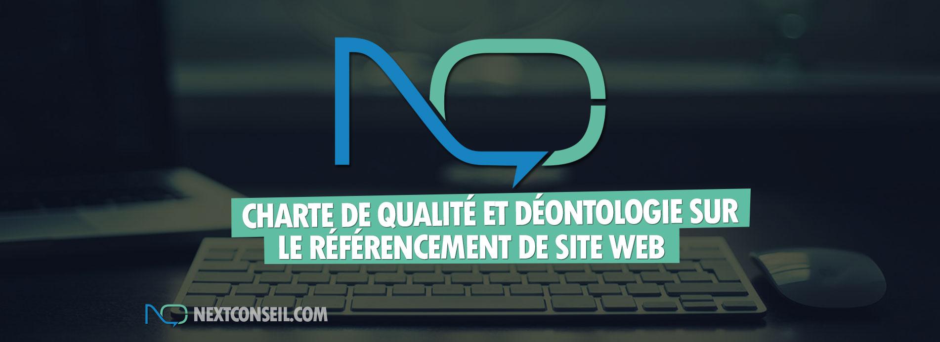 Charte de Qualité Next Conseil sur le référencement de sites web