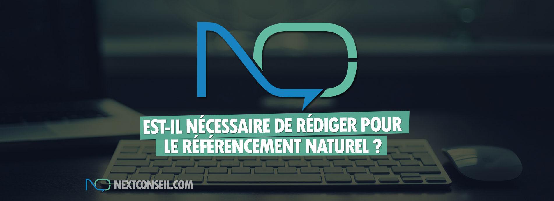 Est-il nécessaire de rédiger pour le référencement naturel ?