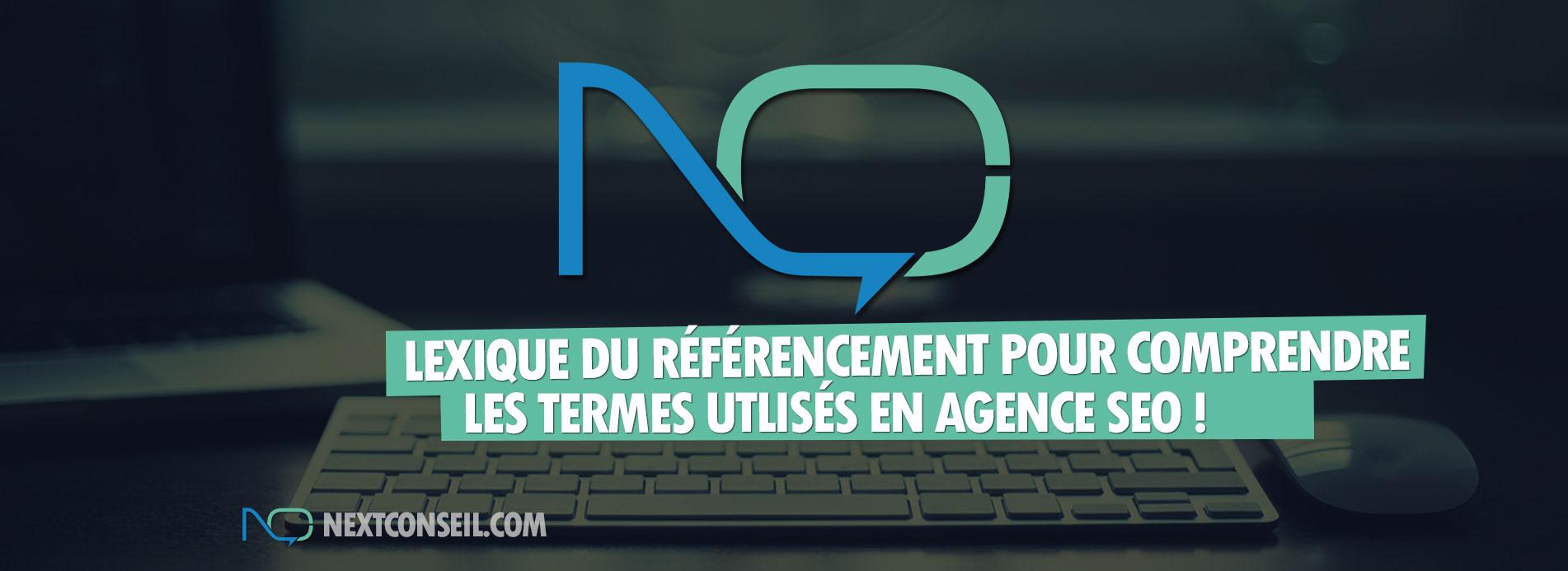 Lexique du referencement pour comprendre les termes utilisés en agence