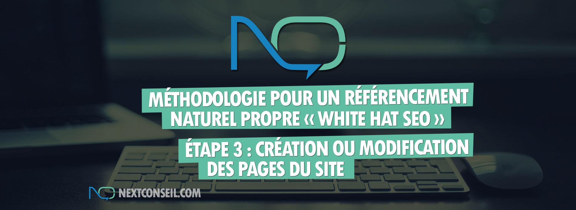 Méthodologie pour un référencement naturel white hat seo - Etape 3