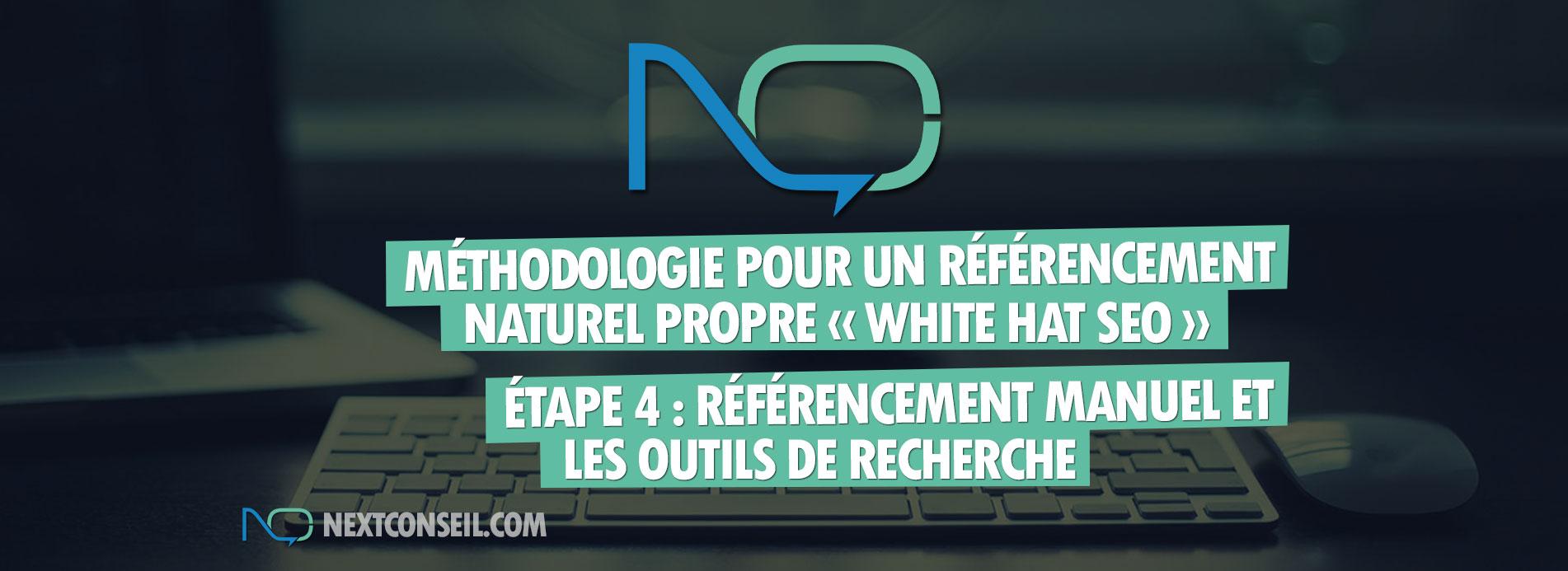 Méthodologie pour un référencement naturel white hat seo - Etape 4