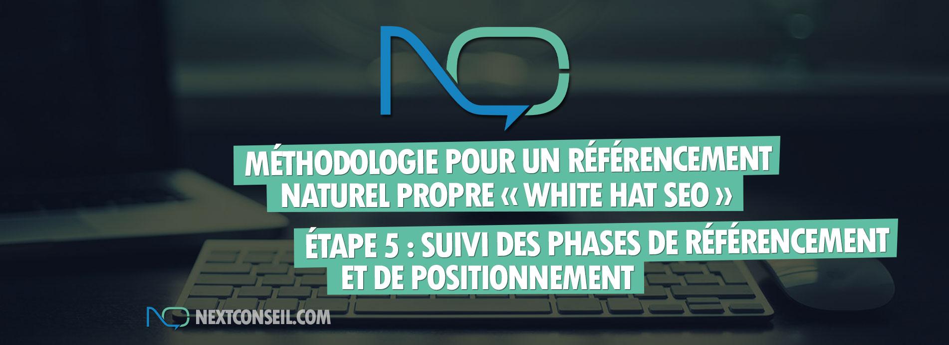 Méthodologie pour un référencement naturel white hat seo - Etape 5