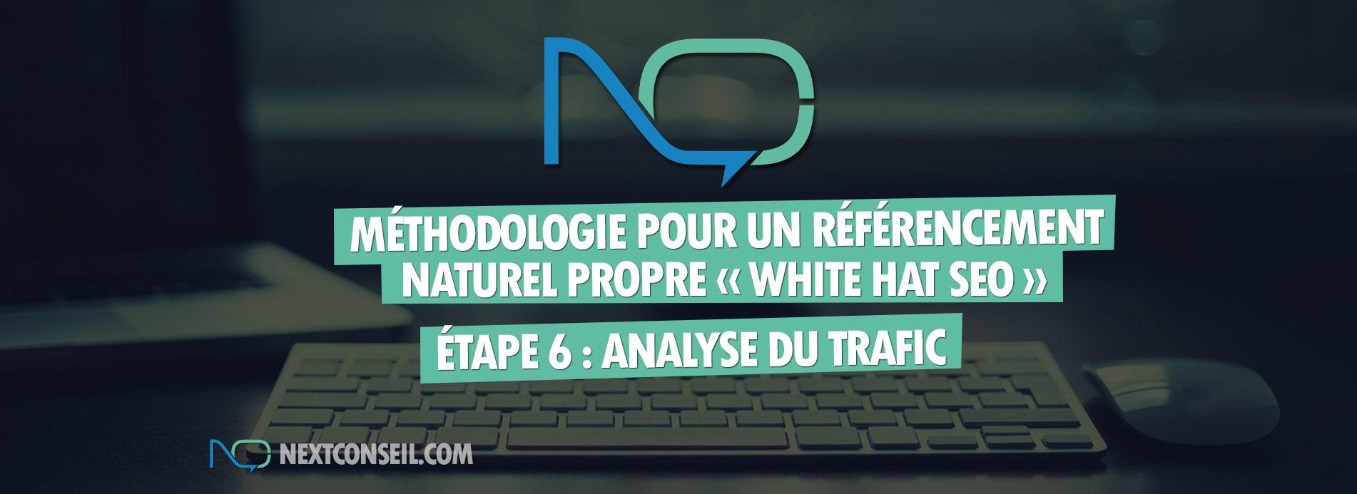Méthodologie pour un référencement naturel white hat seo - Etape 6