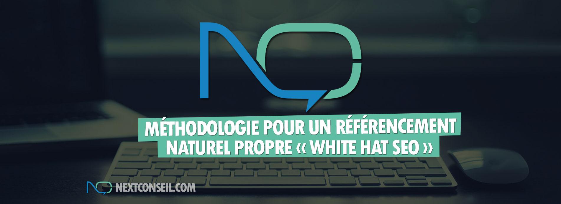 Méthodologie pour un référencement naturel white hat seo