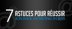 reussir son email marketing 2015