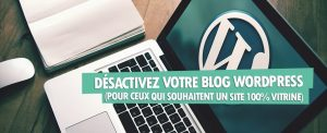 desactiver blog wordpress