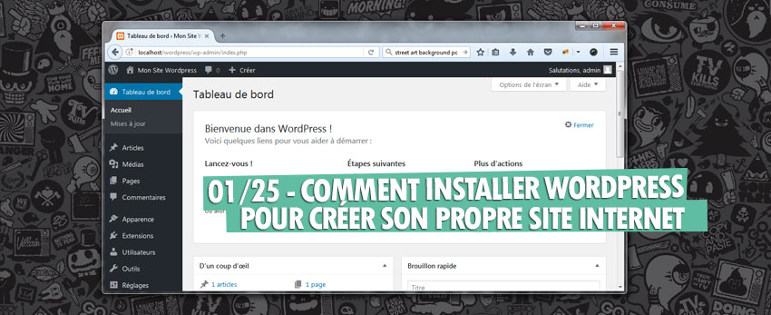 ⇒Tuto N°: 01/25 – Comment installer WordPress pour créer son propre site internet ?