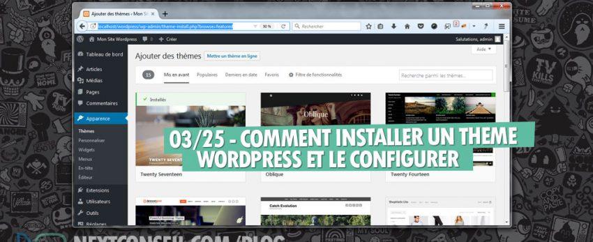 ⇒Tuto N°: 03/25 – Comment installer un thème WordPress et le configurer ?