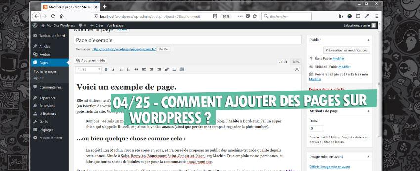⇒Tuto N°: 04/25 – Comment ajouter des pages sur WordPress ?