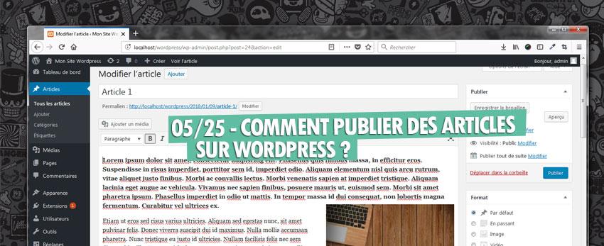 ⇒Tuto N°: 05/25 – Comment ajouter des articles sur WordPress ?