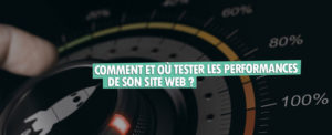 comment et ou ameliorer les performances de son site web