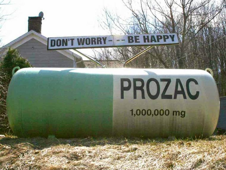 don t worry be happy prozac