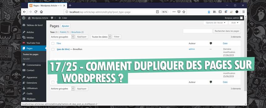 ⇒Tuto N°: 17/25 – Comment dupliquer des pages sur WordPress ?