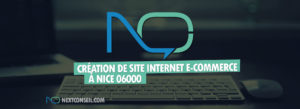 Création de site e-commerce à Nice 06000