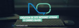 Création de site vitrine à Cannes 06400