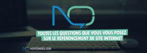Toutes les questions que vous vous posez sur le référencement de site internet !
