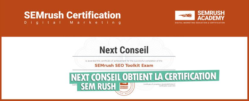 L'agence web Next Conseil obtient la certification SEM Rush (SEO)